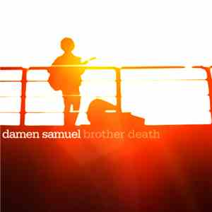 Damen Samuel - Brother Death download
