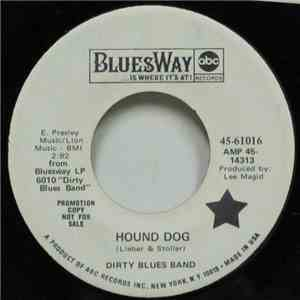 Dirty Blues Band - Hound Dog / New Orleans Woman download