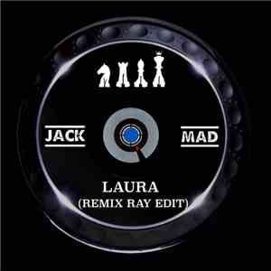 Jack Mad - Laura (Remix Ray Edit) download
