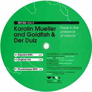 Karolin Mueller And Goldfish & Der Dulz - Freak In The Presence Of Beauty download