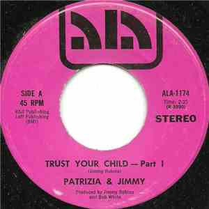 Patrizia & Jimmy / Jimmy Robins Orch. - Trust Your Child download