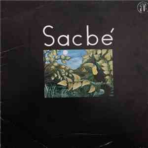 Sacbé - Sacbé download