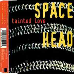 Space Head - Tainted Love download