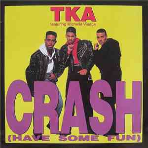 TKA Featuring Michelle Visage - Crash (Have Some Fun) download