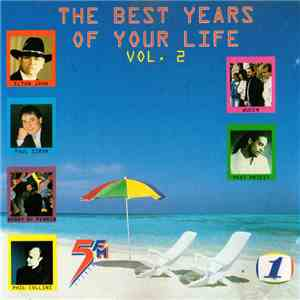 Various - The Best Years Of Your Life Vol. 2 download