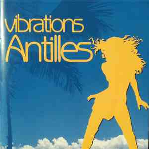 Various - Vibrations Antilles download